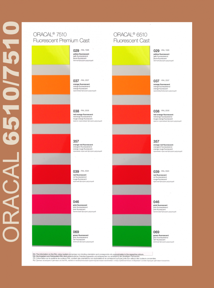 Oracal 7510 Fluorescent Premium Cast Plotterfolie